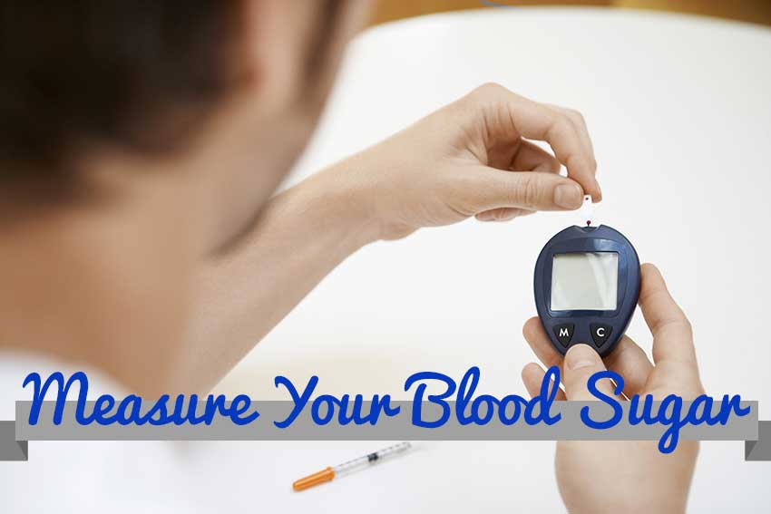 Measure Your Blood Sugar to Manage Diabetes